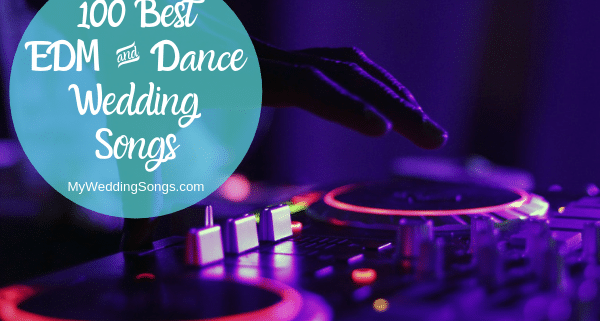 edm dance wedding songs