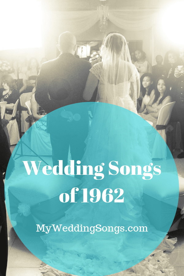 1962 wedding songs