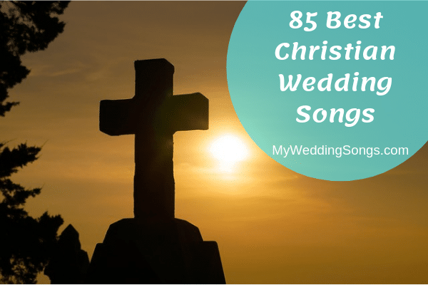 top Christian wedding songs list
