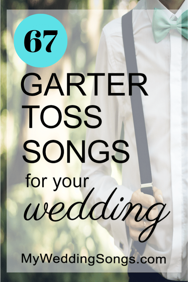 67 garter toss songs for weddings