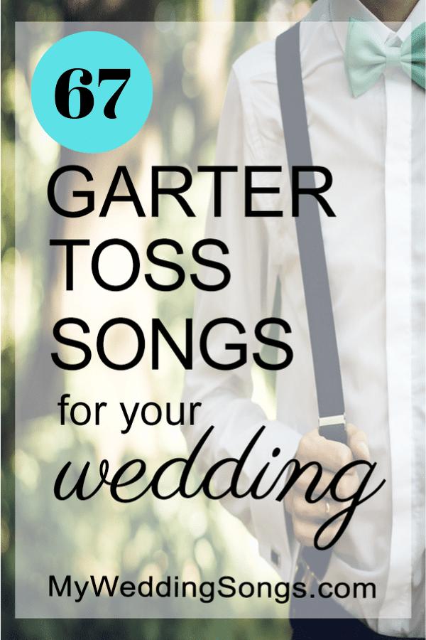 67 garter toss songs for weddings