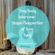 Trey Healy Interview and Meaning of New Song Baby