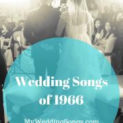 1966 Wedding Songs List