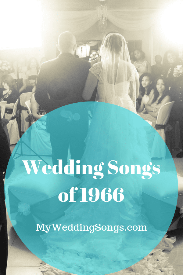 1966 Wedding Songs List