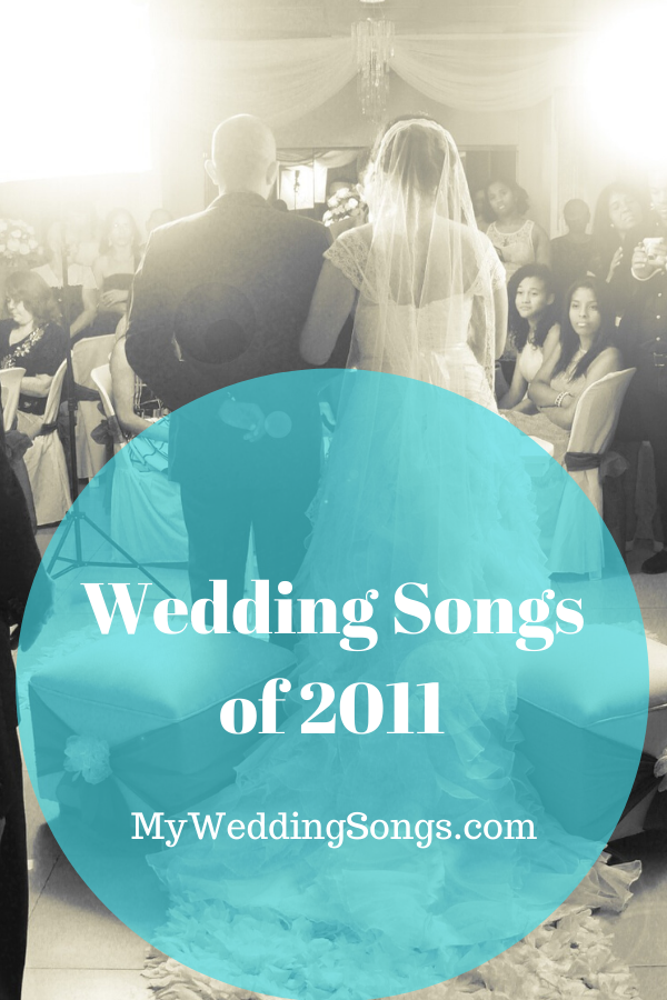 best 2011 wedding songs