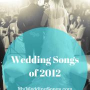 Best 2012 Wedding Songs