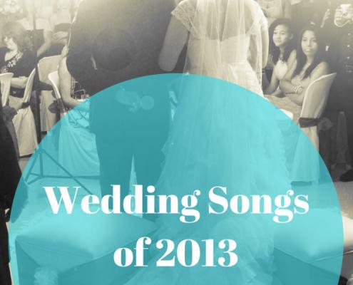 best 2013 wedding songs