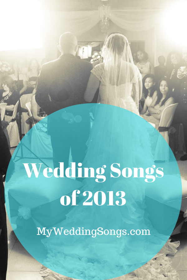best 2013 wedding songs