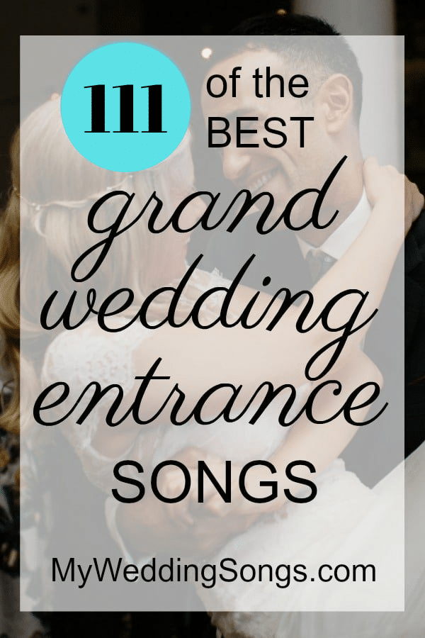 wedding grand entrance songs list