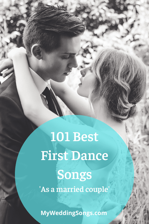 101 best first dance songs as married couple