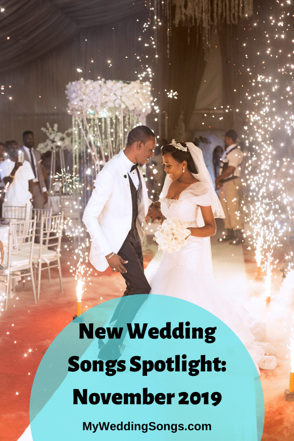 new wedding songs November 2019