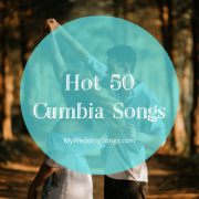 Hot 50 Cumbia Songs