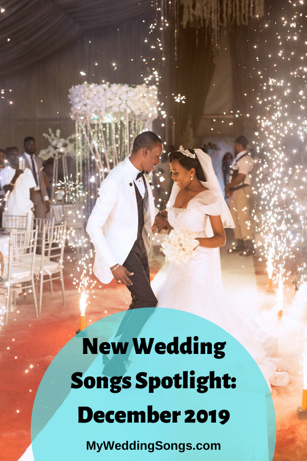 new wedding songs december 2019