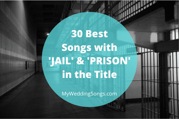 jail and prison songs