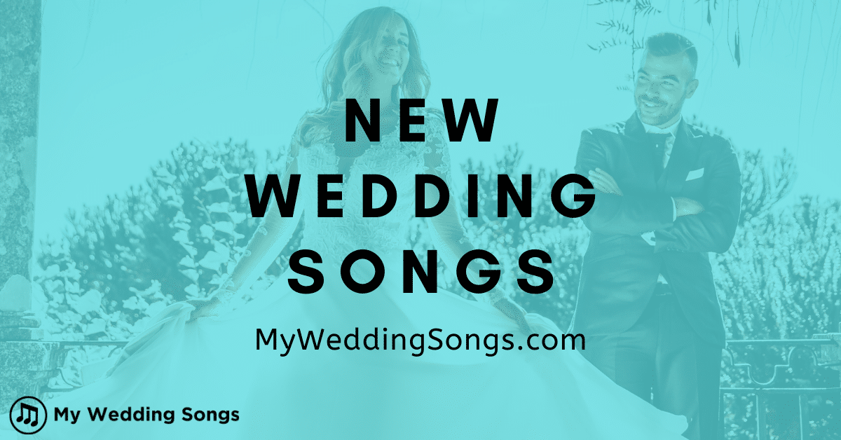 new wedding song list