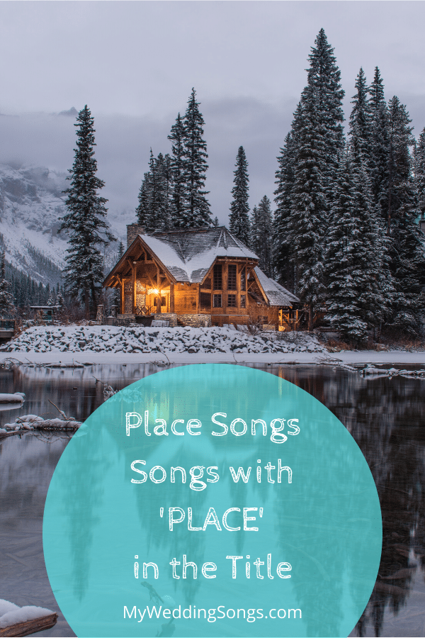 place songs - place in the title