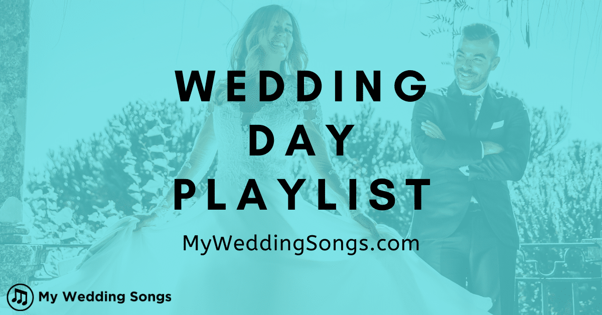 wedding day playlist