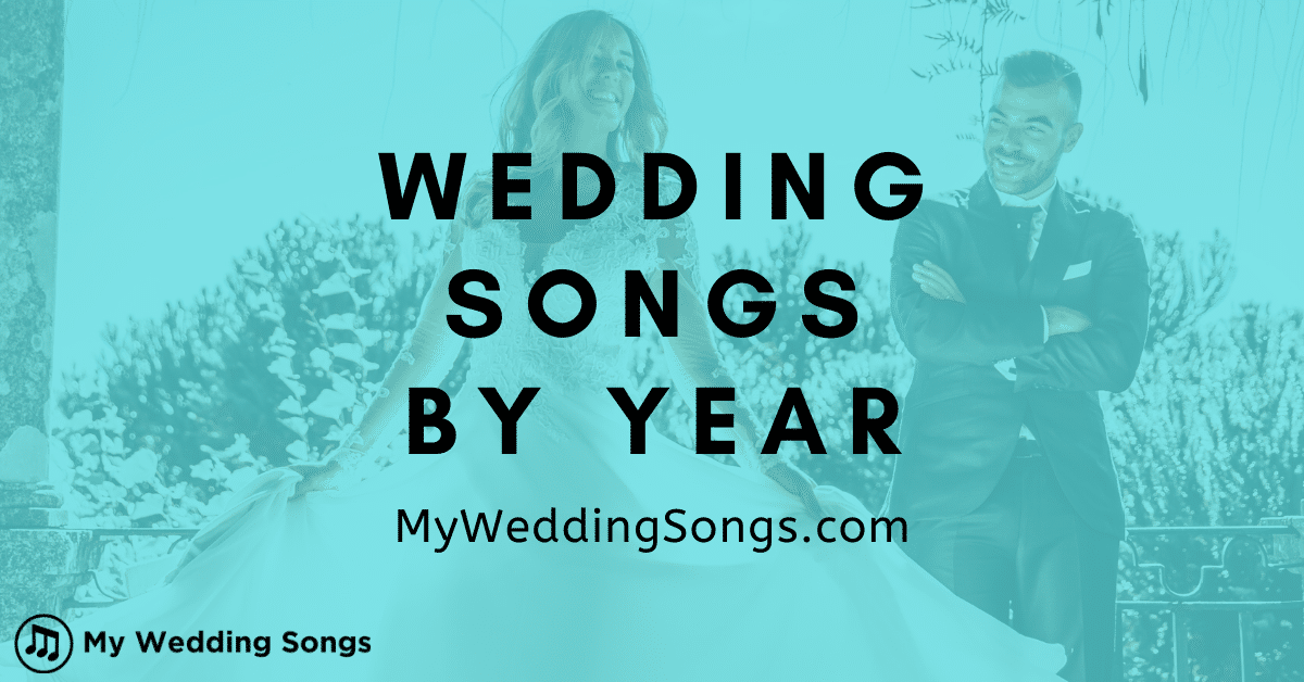 wedding songs by year