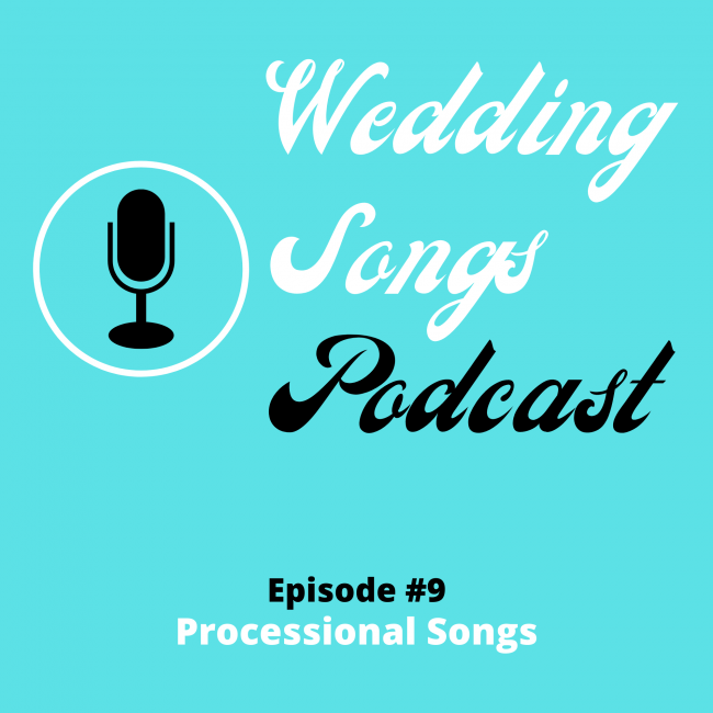 What Are Processional Songs For Walking Down The Aisle