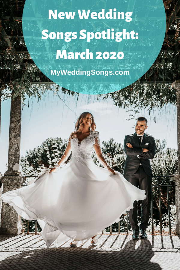 New Wedding Songs March 2020