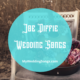 Joe Diffie Wedding Songs
