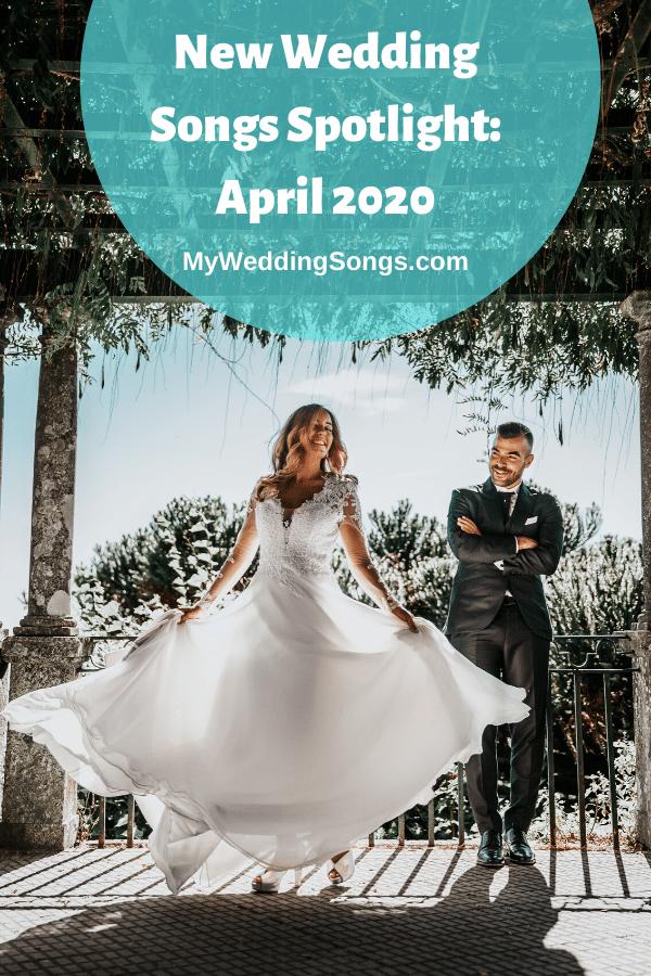 New Wedding Songs April 2020