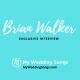 brian walker interview