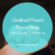 combined parent dance songs