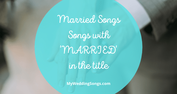 married songs