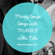 marry songs
