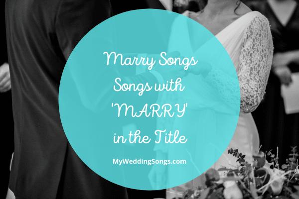 marry songs