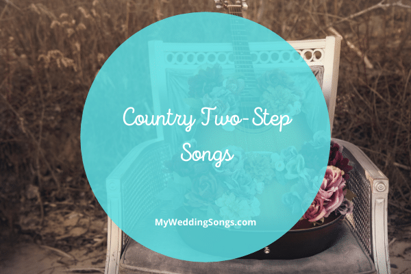 Country two-step songs