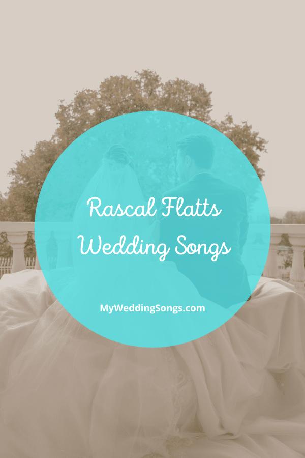 Rascal Flatts love songs