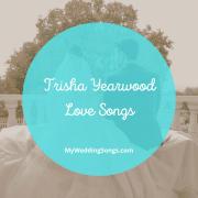 Trisha Yearwood Love Songs