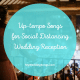Up-tempo songs to play for a social distancing wedding reception