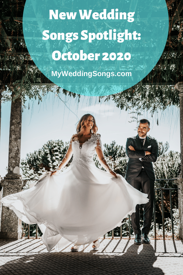 New Wedding Songs October 2020
