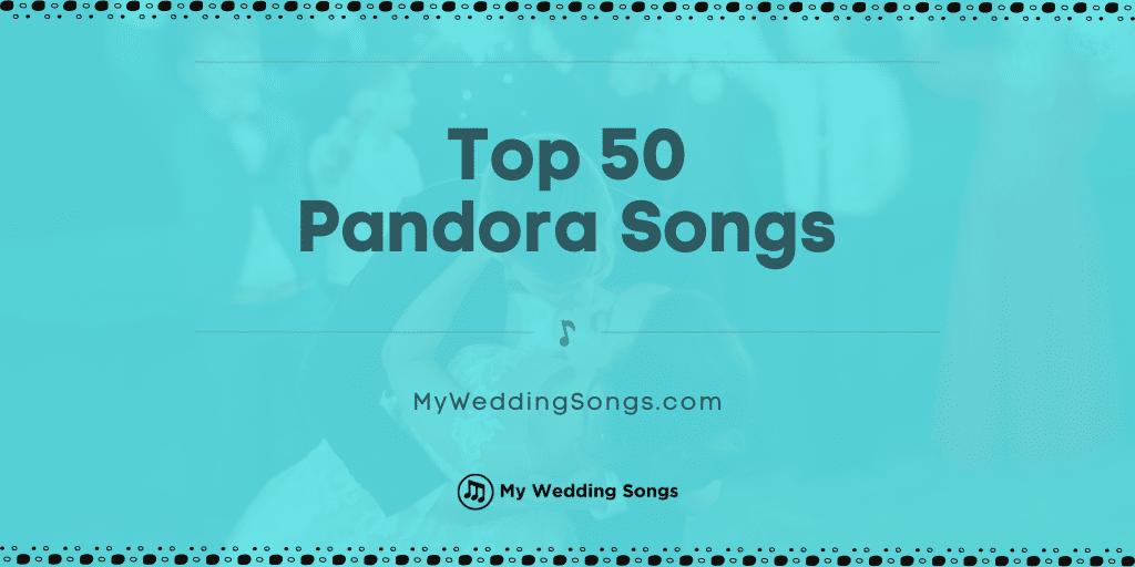 pandora songs chart