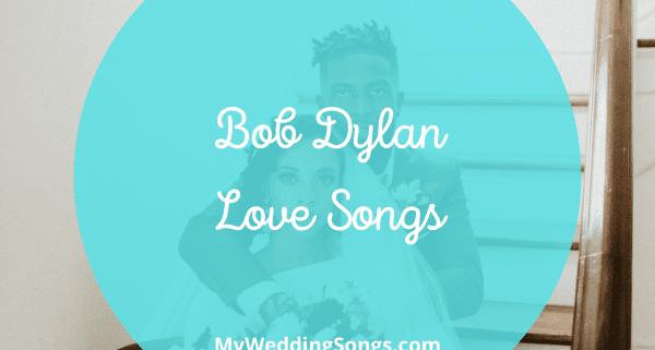 bob dylan love songs