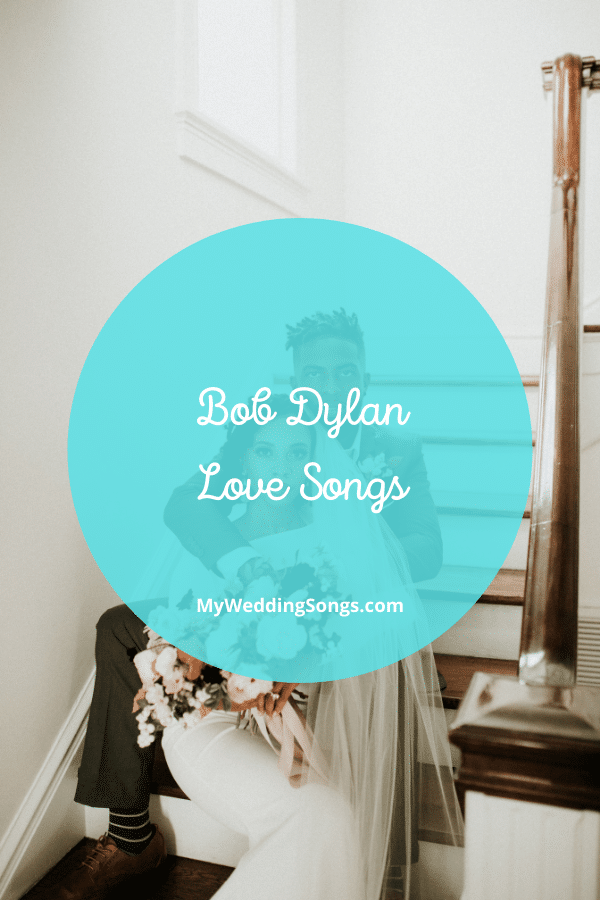 bob dylan love songs
