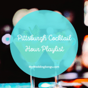 Pittsburgh Cocktail Hour Playlist