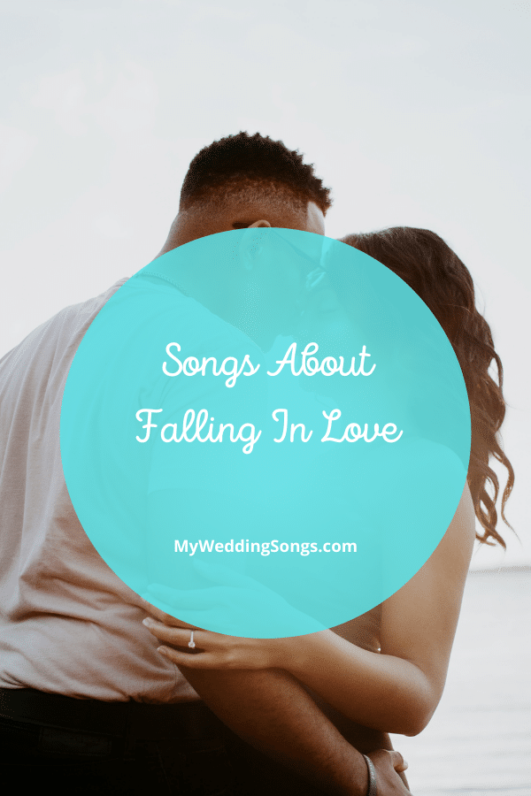 Songs About Falling In Love