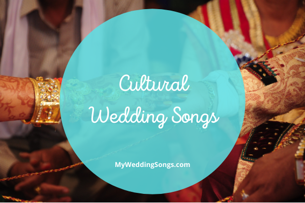 ethnic cultural wedding songs