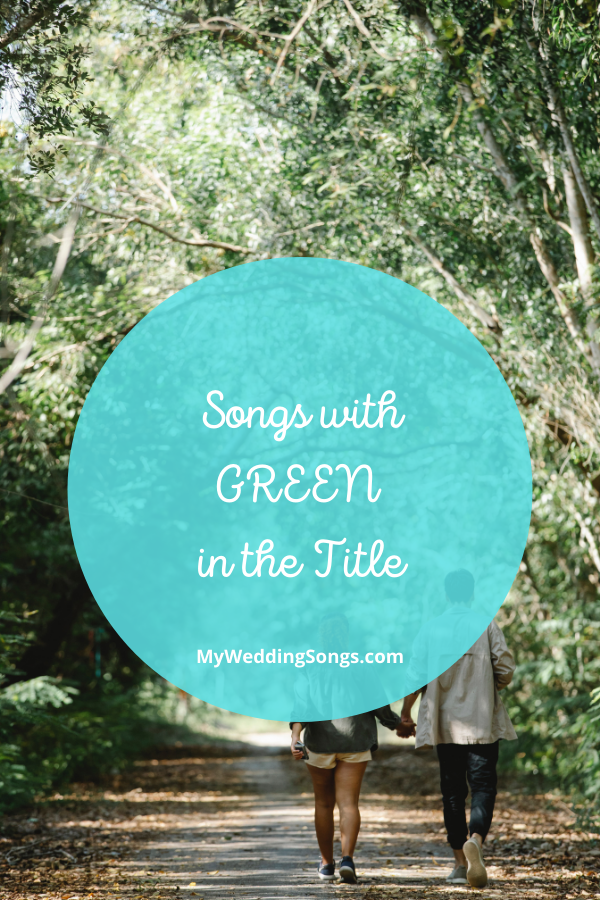 green songs