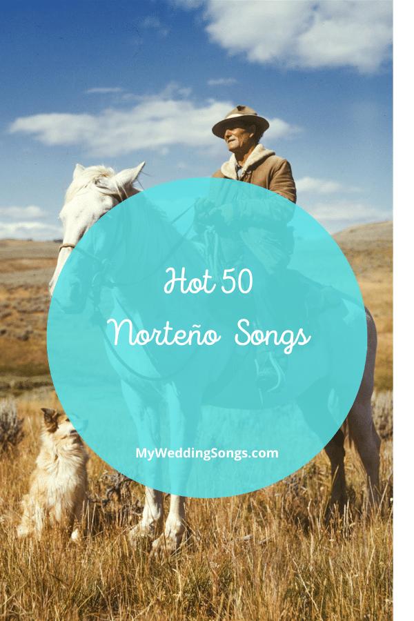 hot 50 norteno songs