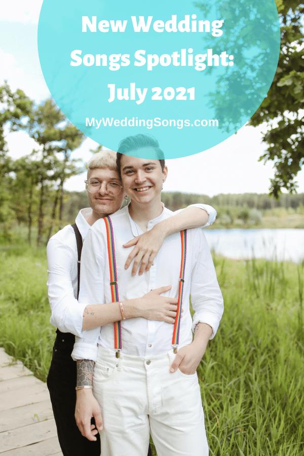 New Wedding Songs July 2021